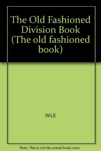 Old Fashioned Division Book (Old Fashioned Book): Harling, Paul