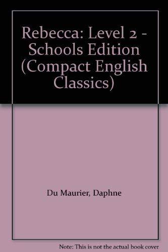 9780706249453: Rebecca: Level 2 - Schools Edition (Compact English Classics)