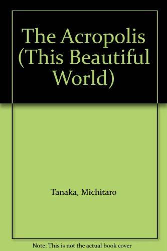THE ACROPOLIS : This Beautiful World), Volume 12: Tanaka, Michitaro