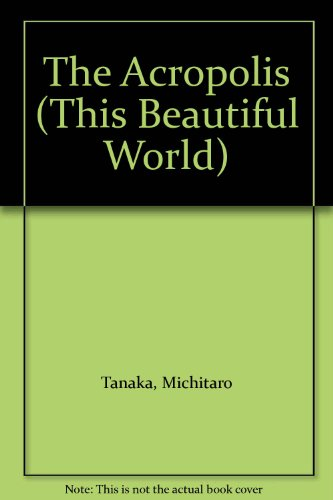 The Acropolis : This Beautiful World Vol. 12