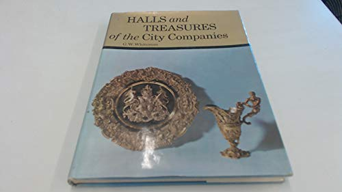 Halls And Treasures Of the City Companies.