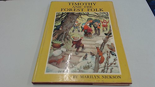 Timothy and the Forest Folk (9780706311549) by Marilyn Nickson