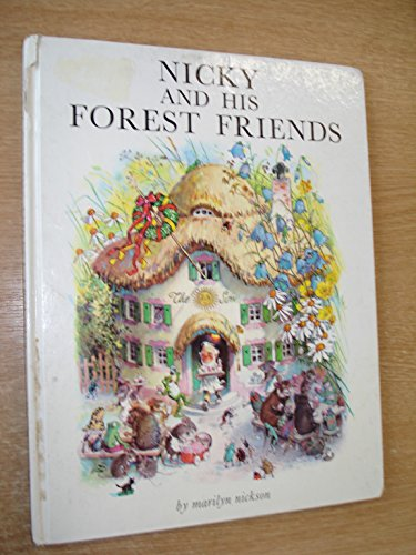 9780706311730: Nicky and His Forest Friends