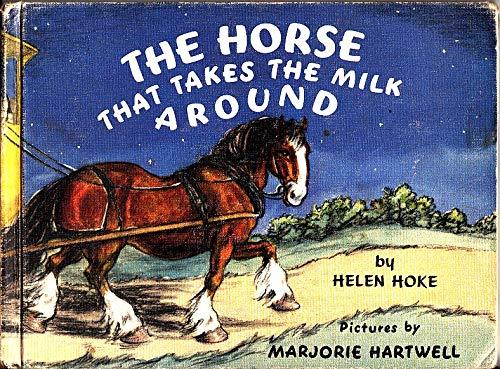 9780706311891: Horse That Takes the Milk Around