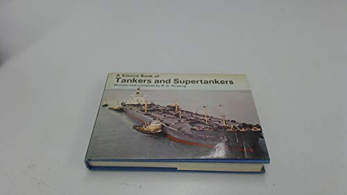 9780706314960: Source Book of Tankers and Supertankers