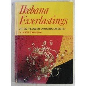 9780706315042: Ikebana Everlastings