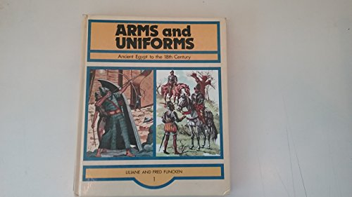 9780706318142: Arms and Uniforms: Ancient Egypt to 18th Century v. 1