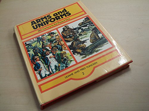 9780706318159: Arms and Uniforms, Vol. 2: 18th Century to the Present Day