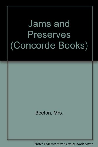 Jams and Preserves (Concorde Books) (070631882X) by Beeton, Mrs.