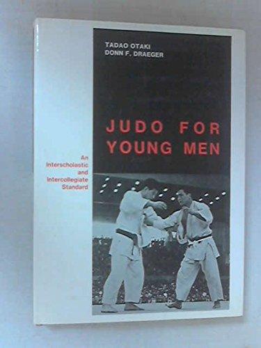 Judo for Young Men: An Interscholastic and: Otaki, Tadao; Draeger,