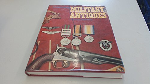 9780706350166: Collecting Military Antiques