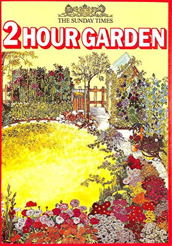 "9780706350555: ""Sunday Times"" Two Hour Garden"