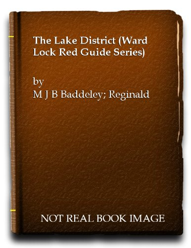 Lake District [Dec 01, 1964] Baddeley, M.J.B.: M.J.B. Baddeley