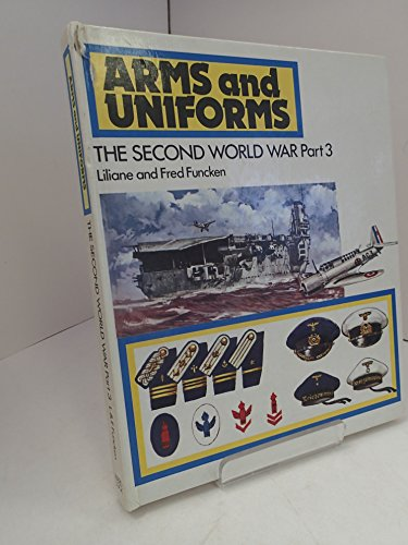 9780706350807: The Second World War: Part 3 (Arms and uniforms)