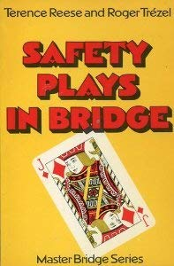 Safety Plays in Bridge ******* Terence Reese Signed ******: Terence Reese; Roger Trézel