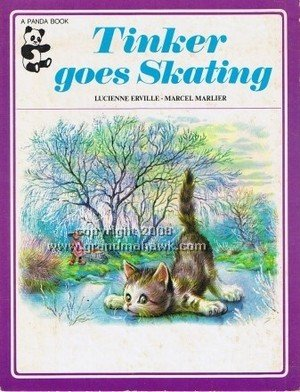Tinker Goes Skating (Panda Books) (0706351215) by Marcel Marlier