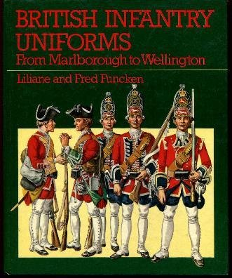 9780706352146: British Infantry Uniforms: From Marlborough to Wellington (Arms and uniforms)