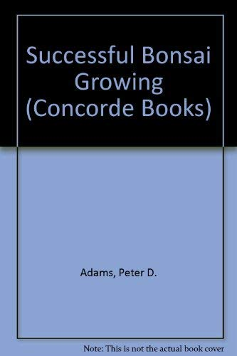 9780706353730: Successful Bonsai Growing (Concorde Books)
