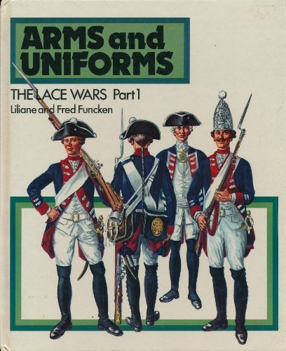 9780706355628: Arms and Uniforms: The Lace Wars, Part 1