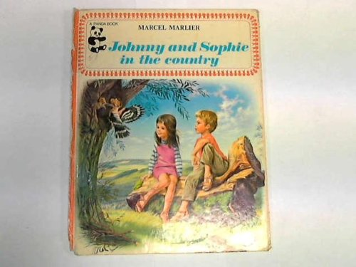 Johnny and Sophie in the Country (Panda Books) (9780706356823) by Marcel Marlier