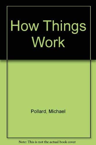 How Things Work: Michael Pollard