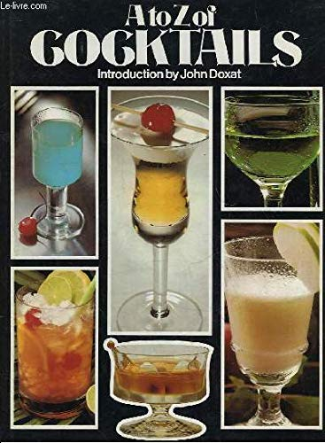 A. to Z. of Cocktails (0706358317) by Doxat, John