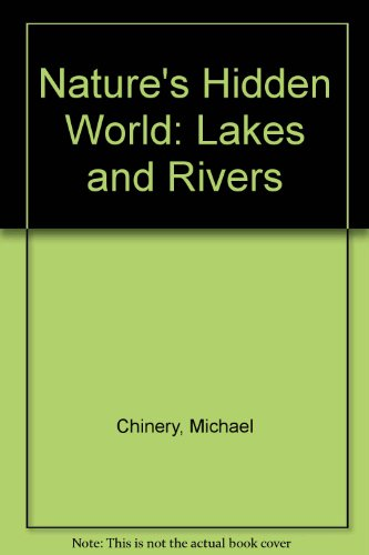 9780706358766: Nature's Hidden World: Lakes and Rivers
