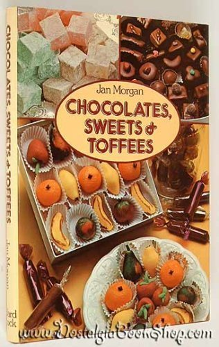9780706358902: Chocolates, Sweets and Toffees