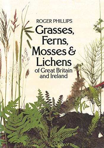 9780706359558: Grasses, Ferns, Mosses and Lichens of Great Britain and Ireland