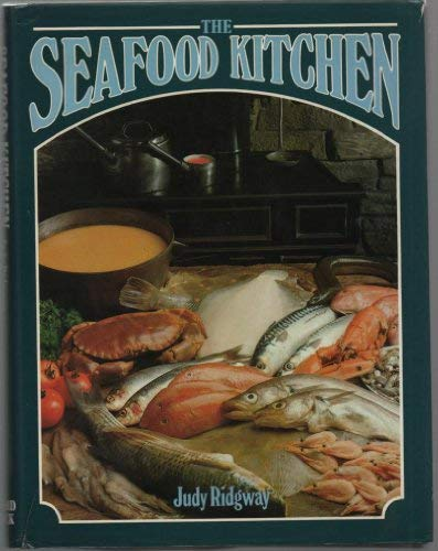 Seafood Kitchen (0706359925) by Ridgway, Judy