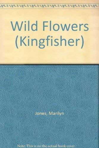 9780706359985: Wild Flowers (Kingfisher)