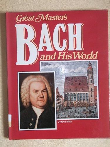 Bach and His World: Millar, Cynthia