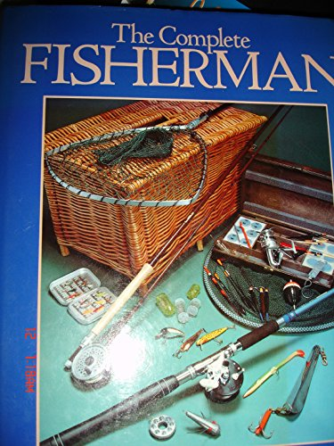 The Complete Fisherman: Marsden, Graham & Brian Furzer & John Darling