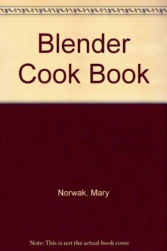 9780706362503: Blender Cook Book