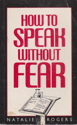 How to Speak without Fear: Rogers, Natalie