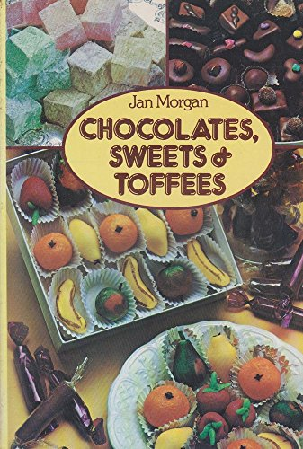 9780706363302: Chocolates, Sweets and Toffees