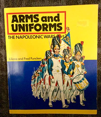 9780706363395: Arms and Uniforms: Napoleonic Wars, v.2