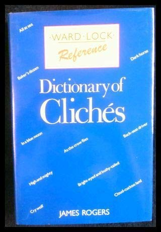 9780706364699: Dictionary of Cliches