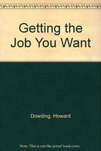 Getting the Job You Want: Howard Dowding~Sheila Boyce