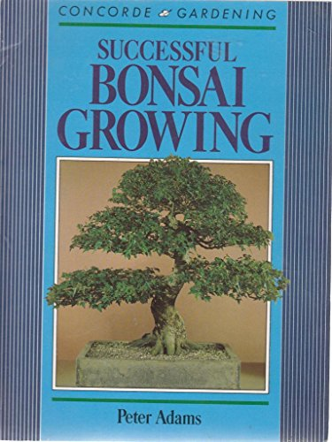 9780706365030: Successful Bonsai Growing (Concorde Books)