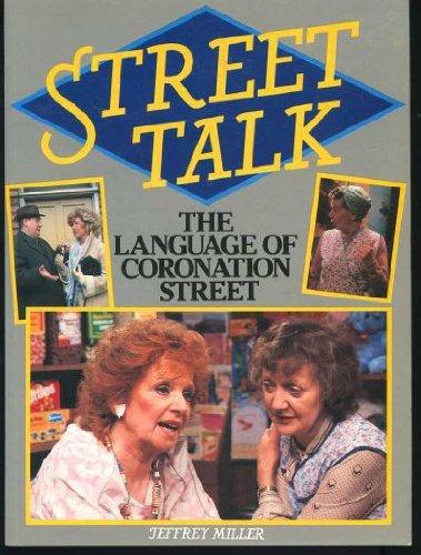9780706365146: Street Talk - The Language of Coronation Street