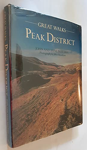 Peak District (Great Walks S.): John Nuttall &