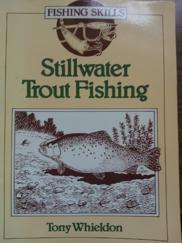 9780706366396: Stillwater Trout Fishing (Fishing Skills)