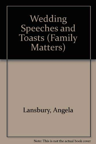 9780706366426: Wedding Speeches and Toasts (Family Matters Series)