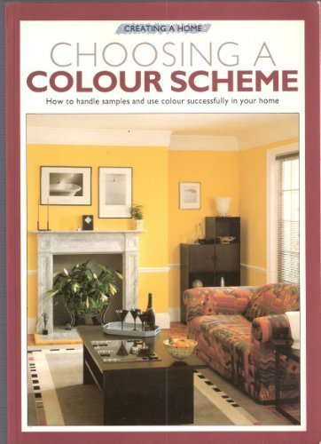 9780706367263: Creating a Home: Choosing a Colour Scheme