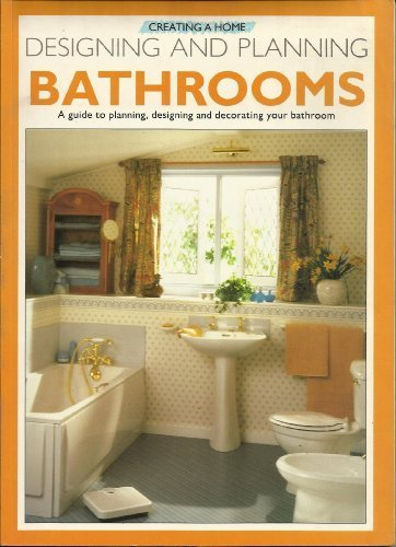 Designing and Planning Bathrooms