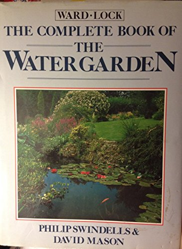 9780706367522: The Complete Book of the Water Garden