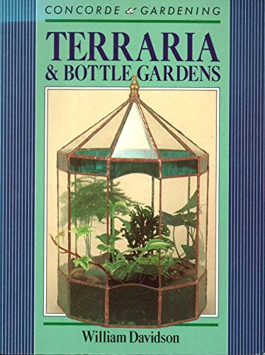 9780706367553: Terraria and Bottle Gardens (Concorde Gardening)