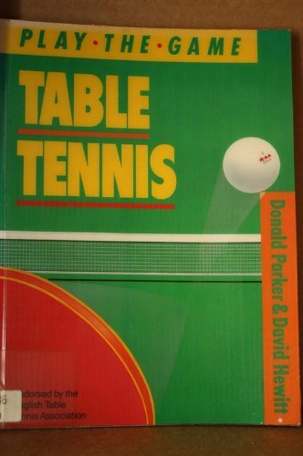 9780706367751: Table Tennis (Play the Game)