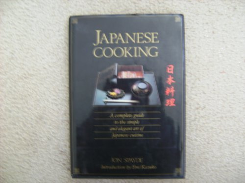 9780706367799: Japanese Cooking: Complete Guide to the Simple and Elegant Art of Japanese Cuisine